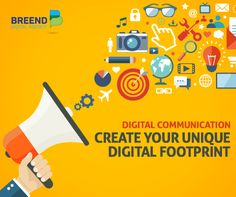 Create Your Unique Digital Footprint  Your solid digital profile and online reputation is what makes your Brand stand out among your business competitors. Do not fret about it; Breend communication experts are here to make it happen!