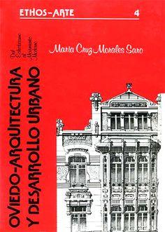OVIEDO - ARQUITECTURA Y DESARROLLO URBANO - MORALES SARO (Maria Cruz)