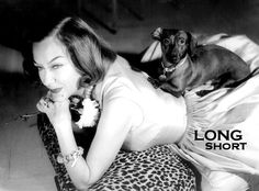 """Gloria Swanson and dachshund.   She wrote an article from his viewpoint titled """"My Name Is Max Swanson"""""""