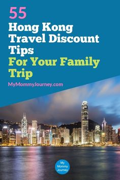 55 Hong Kong Travel Discount Tips For Your Family Trip | My Mommy Journey