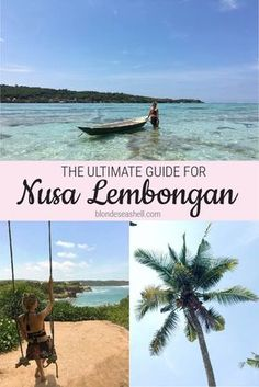The ultimate guide to Nusa Lembongan. Where to eat, sleep and what fun things to do on Nusa Lembongan.