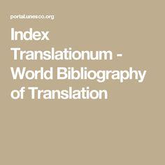 Index Translationum - World Bibliography of Translation World, Tools, The World, Peace, Earth