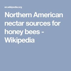 Northern American nectar sources for honey bees - Wikipedia