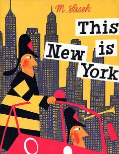 Miroslav Sasek - This is New York De los primeros libros que nos compró mi padre, en 1965 concretamente.