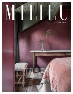 MILIEU's Winter 2019 issue reveals how interior designs of all styles can appeal to anyone when done well and with integrity. We are all open to more ideas than we realize.