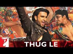 Thug Le - Song - Ladies vs Ricky Bahl - Ranveer Singh   Anushka Sharma