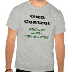 Gun Control  T Shirt, Hoodie Sweatshirt