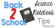 Back to School: Science Notebook Tips