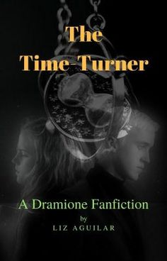 Read The Chosen One from the story THE TIME-TURNER by bbcherrytomato (Liz Aguilar) with 112 reads. Dramione Fanfiction, Mending A Broken Heart, Time Turner, The Chosen One, New School Year, Hermione, Draco, Hogwarts, The Past