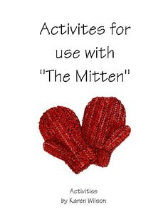 TeacherLingo.com $5.00 - The printables in this item will support your Mitten unit.