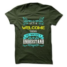 WELCOME T-Shirts, Hoodies. CHECK PRICE ==► https://www.sunfrog.com/Camping/WELCOME-109618720-Guys.html?id=41382