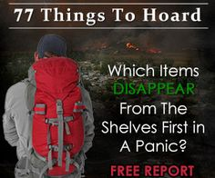 #Survival - 77 Things To Hoard