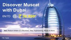 Discover Muscat with Dubai