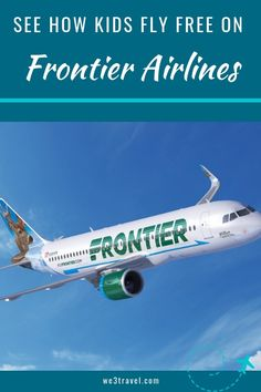Kids fly free on frontier airlines on select flights for discount den members. perfect for family vacations on a budget. Toddler Travel, Travel With Kids, Family Travel, Kids Fly Free, Travel Guides, Travel Tips, Travel Hacks, Travel Destinations, Affordable Family Vacations