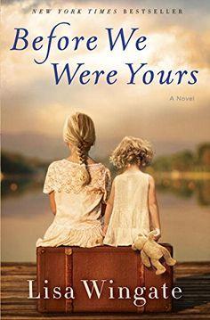 Before We Were Yours: A Novel by Lisa Wingate https://www.amazon.com/dp/0425284689/ref=cm_sw_r_pi_dp_x_Q4CYzbE9QW232