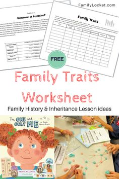 Family traits worksheet - teaching DNA, family history, and inheritance to kids
