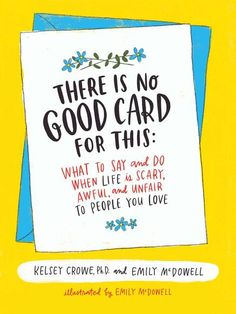 "The creator of the viral hit ""Empathy Cards"" teams up with a compassion expert to produce a visually stunning and groundbreaking illustrated guide to help you increase your emotional intelligence and learn how to offer comfort and support when som. Empathy Cards, Books To Read, My Books, Words To Use, Say What, Emotional Intelligence, Be A Better Person, So Little Time, Audio Books"