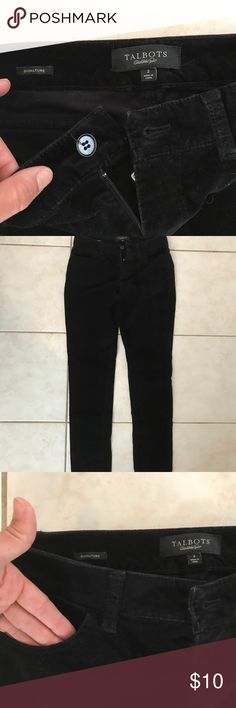 Talbots velvet black straight leg pants Talbots signature velvet black skinny leg pants. Excellent condition. These are not tight skinny leg pants- closer to a straight leg than skinny Talbots Pants Skinny