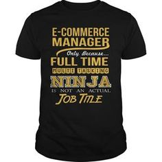 ECOMMERCE MANAGER  NINJA GOLD TSHIRT