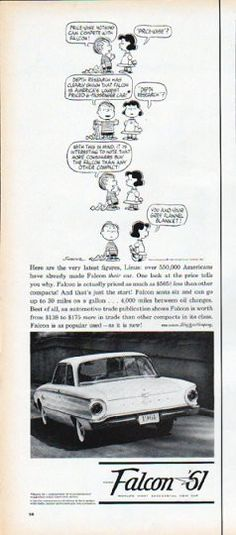 "Description: 1961 FORD FALCON vintage magazine advertisement ""Linus"" -- Here are the very latest figures, Linus: over 550,000 Americans have already made Falcon their car. ... Peanuts Characters ... You and your grey flannel blanket! -- Size: The dimensions of the half-page advertisement are approximately 5.25 inches x 13.5 inches (13.25 cm x 34.25 cm). Condition: This original vintage half-page advertisement is in Excellent Condition unless otherwise noted."