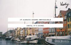 """It always seems impossible until it's done."" -Nelson Mandela #dailydose"