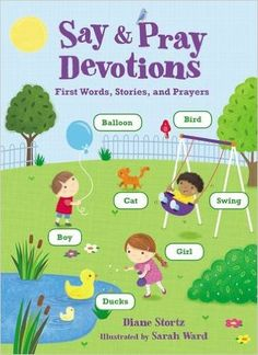 (Review & Giveaway) Say & Pray Devotionals by Diane Stortz