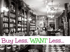 Organizing Life with Less: Simple Living: Buy Less, Want Less