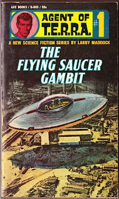 "1966 paperback ""The Flying Saucer Gambit"" by Larry Maddox (a pseudonym for Jack Jardine)."
