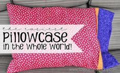 The world's easiest pillowcase from www.loveandlaundry.com