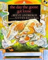 Susanna Leonard Hill: Perfect Picture Book Friday - The Day The Goose Got Loose (ages 4-8)  (farm animals)