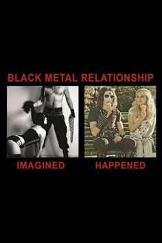 Black metal relationship :v