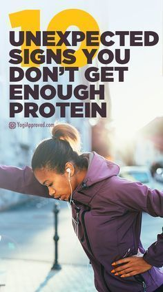 10 Unexpected Signs You Don't Get Enough Protein