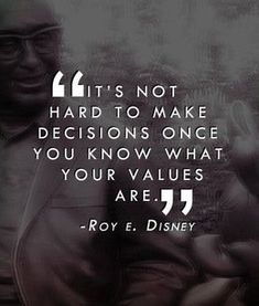 Decisions x Values  by Roy E. Disney