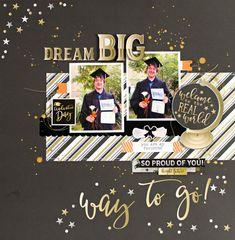 like or title, using other than graduation=Lisa& Scrappy Hideaway: Dream Big! Senior Scrapbook Ideas, School Scrapbook Layouts, Graduation Scrapbook, Scrapbook Titles, Scrapbook Sketches, Baby Scrapbook, Scrapbooking Layouts, Scrapbook Cards, Graduation Cards Handmade
