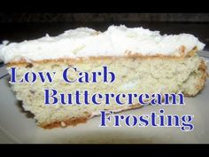 Atkins Diet Recipes: Low Carb Butter Cream Frosting (IF)