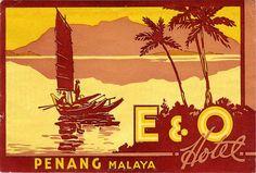 Ad Poster - E & O Hotel, Penang, Malaya