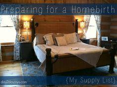 Preparing for a Homebirth {My Supply List}