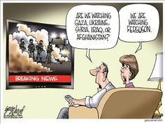 Political Cartoons by Gary Varvel.  Ferguson, MO riots.