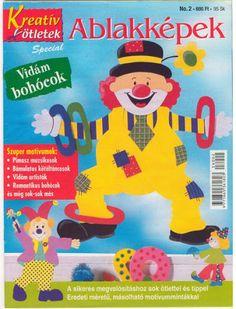 Kreatív ötletek - ablakképek - vidám bohócok - Muscaria Amanita - Picasa Webalbumok Diy For Kids, Crafts For Kids, Arts And Crafts, Paper Crafts, Clowns, Painted Books, Tole Painting, Craft Patterns, Classroom Decor