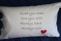 UPPERCASES ultra romantic pillowcase perfect when personalized for (cotton) anniversary gifts. Romantic Messages, Romantic Gestures, Romantic Gifts, 2nd Anniversary Cotton, Second Wedding Anniversary, Anniversary Humor, Anniversary Ideas, Gifts For Hubby, Love Holidays
