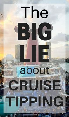 The Big Lie about Cruise Tipping