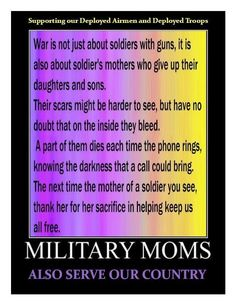 This stands true for the few military moms I know
