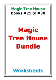 This is a bundle of worksheets (392 pages in total) for Magic Tree House books #21 to #30