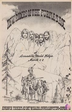 New Riders of the Purple Sage at Armadillo World Headquarters, Austin, TX, by Michael Arth Rock Posters, Band Posters, Concert Posters, Old Country Music, Purple Sage, Cowboy Art, Vintage Rock, Rock Concert, Blues Rock