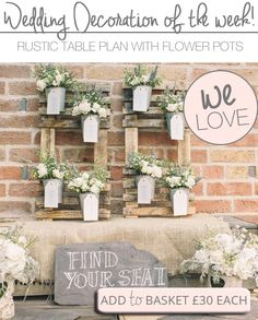 Rustic Wedding Table Plans - with flower pots! Available from www.theweddingofmydreams.co.uk #wedding @The Wedding of my Dreams