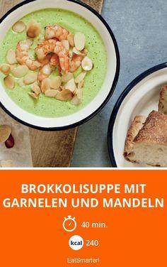 Brokkolisuppe mit Garnelen und Mandeln - smarter - Kalorien: 240 kcal - Zeit: 40 Min. | eatsmarter.de