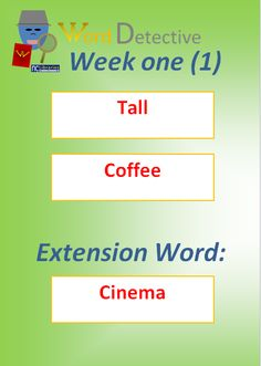 The words for Week One are: Tall; Coffee and Cinema