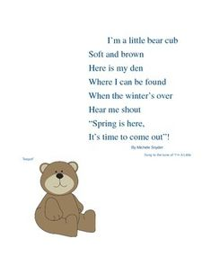 "I'm A Little Bear Cub Here is a poem regarding hibernation and sung to the tune of ""I'm A Little Tea Pot"". I use this poem for our ""Animals in Winter"" unit in my kindergarten classroom. Bear Theme Preschool, Preschool Songs, Toddler Learning Activities, Preschool Ideas, Songs For Toddlers, Kids Songs, Beginning Of Kindergarten, Kindergarten Classroom, Bear Songs"