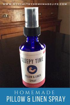 DIY Sleepy Time Pillow & Linen Spray | Homemade Sleep Spray | Essential Oil Recipes | My Healthy Homemade Life