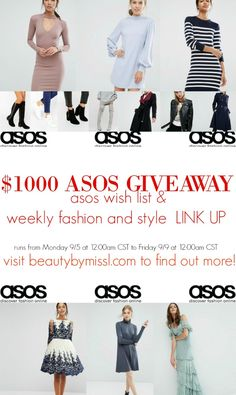 $1000 ASOS GIVEAWAY. My ASOS wish list & weekly fashion and style LINK UP…